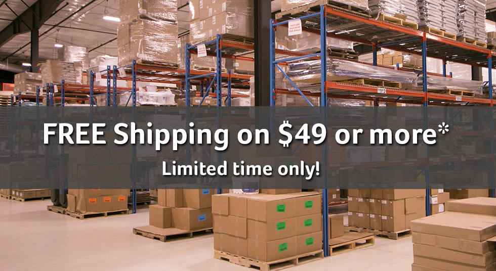 Free Shipping on $49 or more!